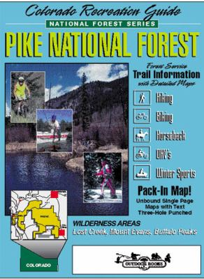 Colorado Recreation Guide, Pike National Forest 9780930657116