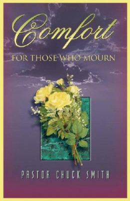 Comfort for Those Who Mourn 9780936728476