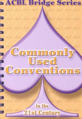 Commonly Used Conventions in the 21st Century 9780939460960