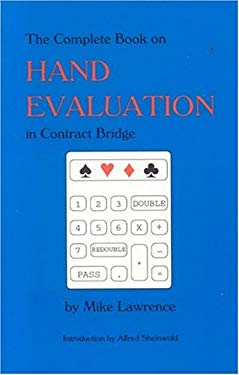 Complete Book on Hand Evaluation in Contract Bridge 9780939460274