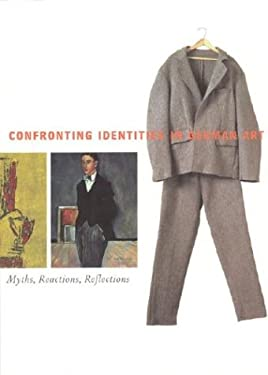 Confronting Identities in German Art: Myths, Reactions, Reflections 9780935573367