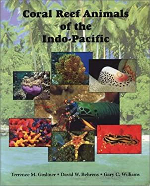 Coral Reef Animals of the Indo - Pacific - Animal Life from Africa to Hawaii Exclusive of the Vertebrates. 1996