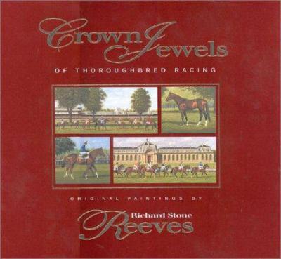 Crown Jewels of Thoroughbred Racing 9780939049905