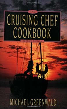 Cruising Chef Cookbook, 2nd Ed. 9780939837465
