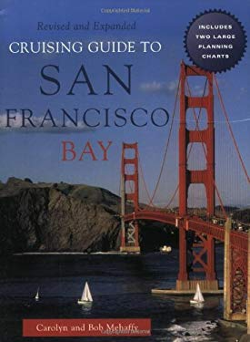 Cruising Guide to San Francisco Bay, 2nd Edition 9780939837311