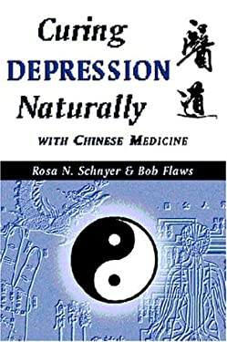 Curing Depression Naturally with Chinese Medicine 9780936185941