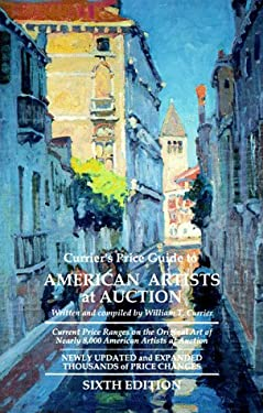 Currier's Price Guide to American Artists at Auction: Current Price Ranges .... 9780935277166