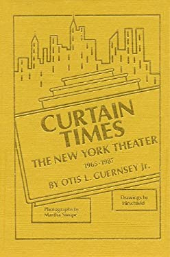 Curtain Times - The New York Theater 1965-1987 9780936839240