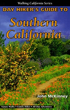 Day Hiker's Guide to Southern California