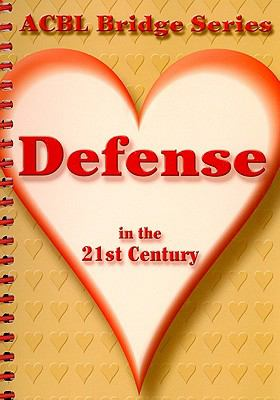 Defense in the 21st Century: The Heart Series 9780939460656