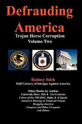 Defrauding America, Vol 2 9780932438195