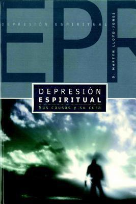 Depresion Espiritual (Spiritual Depression): Sus Causas y Su Cura 9780939125616