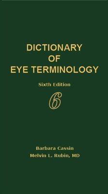 Dictionary of Eye Terminology 9780937404737