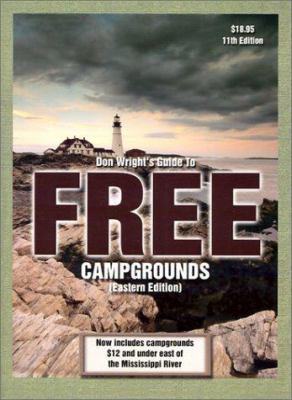Don Wright's Guide to Free Campgrounds 9780937877401