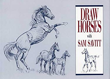 Draw Horses with Sam Savitt 9780939481231