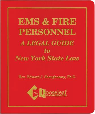EMS & Fire Personnel, a Guide to Nys Law 9780930137595