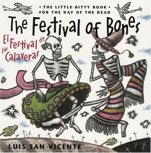 El Festival de las Calaveras = The Festival of the Bones 9780938317678