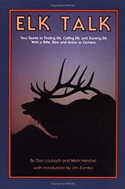 Elk Talk 9780937959220