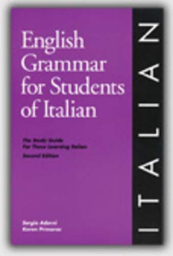 English Grammar for Students of Italian: The Study Guide for Those Learning Italian - 3rd Edition