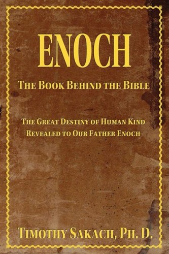 Enoch: The Book Behind the Bible 9780934917056