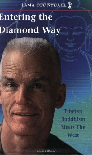 Entering the Diamond Way: My Path Among the Lamas 9780931892035