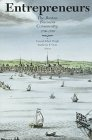 Entrepreneurs: The Boston Business Community, 1700-1850 Massachusetts Historical Society Studies in American History and Culture, No. 9780934909716
