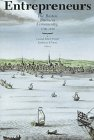 Entrepreneurs: The Boston Business Community, 1700-1850 Massachusetts Historical Society Studies in American History and Culture, No. 9780934909709
