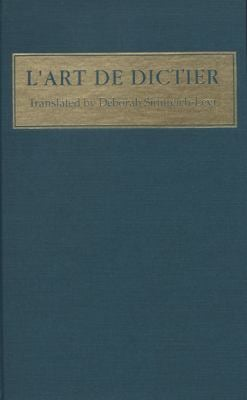 Eustache DesChamps: L'Art de Dictier 9780937191330
