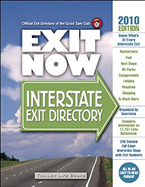 Exit Now: Interstate Exit Directory 9780934798976