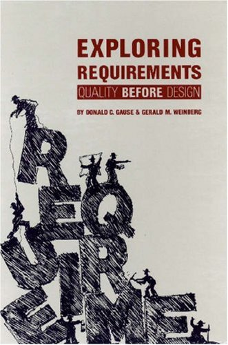 Exploring Requirements: Quality Before Design 9780932633132