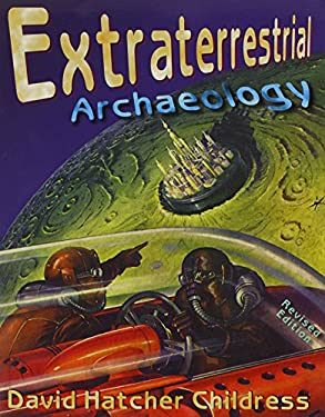 Extraterrestrial Archaeology 9780932813770