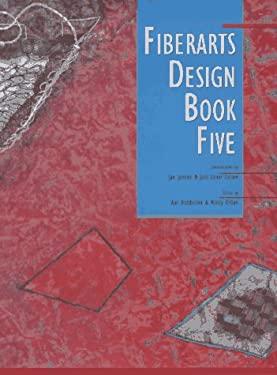 Fiberarts Design Book Five 9780937274866