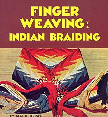 Finger Weaving: Indian Braiding 9780935741131