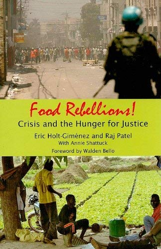 Food Rebellions!: Crisis and the Hunger for Justice 9780935028348