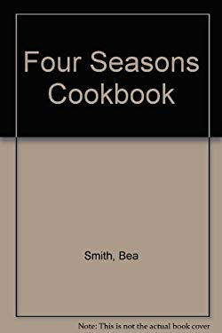 Four Seasons Cookbook 9780932212795