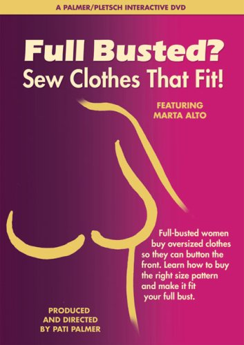 Full Busted? Sew Clothes That Fit! 9780935278798