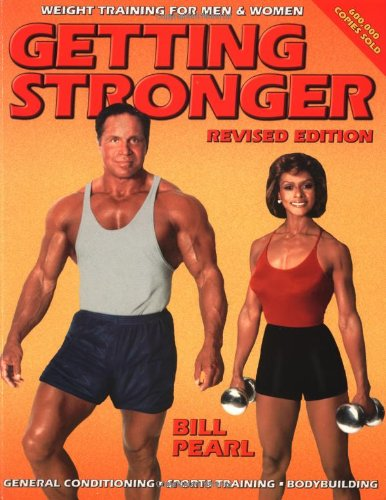 Getting Stronger: Weight Training for Men and Women 9780936070247
