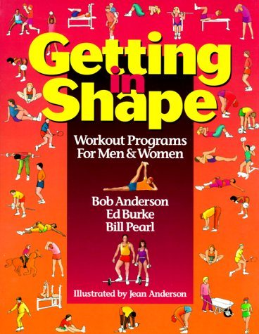 Getting in Shape: Weight Training for Men and Women 9780936070162