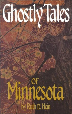 Ghostly Tales of Minnesota 9780934860796