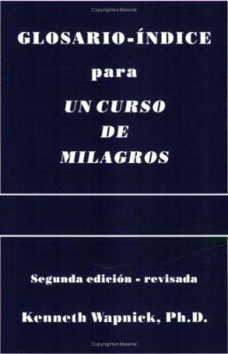 Glosario-Indice Para Un Curso En Milagros 9780933291201