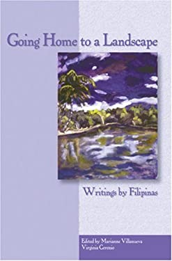 Going Home to a Landscape: Writings by Filipinas 9780934971843