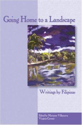 Going Home to a Landscape: Writings by Filipinas 9780934971850