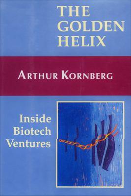 Golden Helix: Inside Biotech Ventures 9780935702323