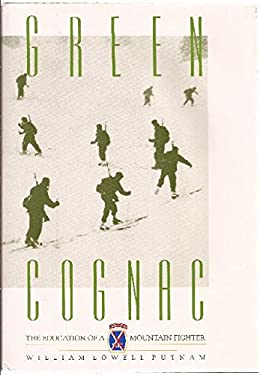 Green Cognac: The Education of a Mountain Fighter 9780930410506