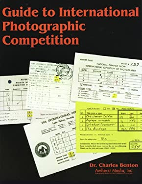 Guide to International Photographic Competitions 9780936262888