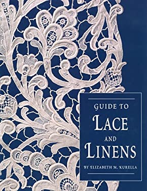 Guide to Lace and Linens 9780930625894