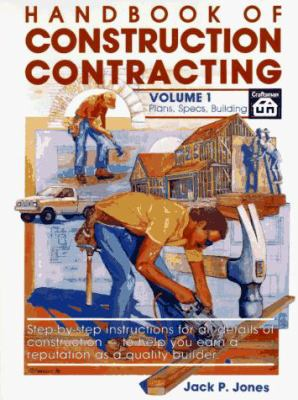 Handbook of Construction Contracting Vol 1 9780934041119
