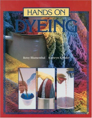 Hands on Dyeing 9780934026369