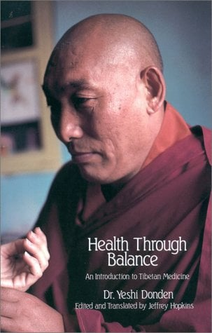Health Through Balance: An Introduction to Tibetan Medicine 9780937938256
