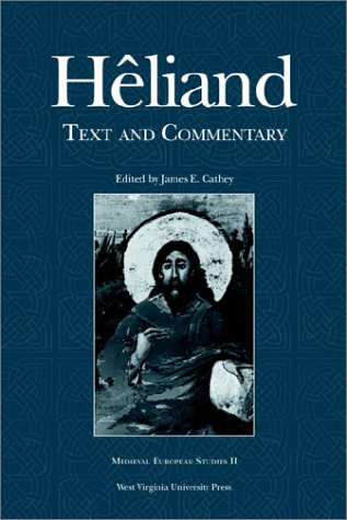 Heliand: Text and Commentary 9780937058640